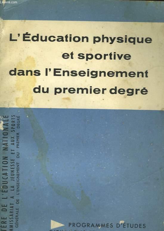 EDUCATION PHYSIQUE & SPORTIVE DANS L'ENSEIGNEMENT DU PREMIER DEGRE - PROGRAMME REDUIT