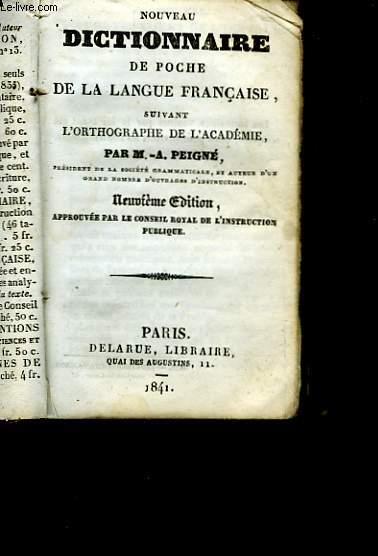 NOUVEAU DICTIONNAIRE DE POCHE DE LA LANGUE FRANCAISE - SUIVANT L'ORTHOGRAPHE DE L'ACADEMIE