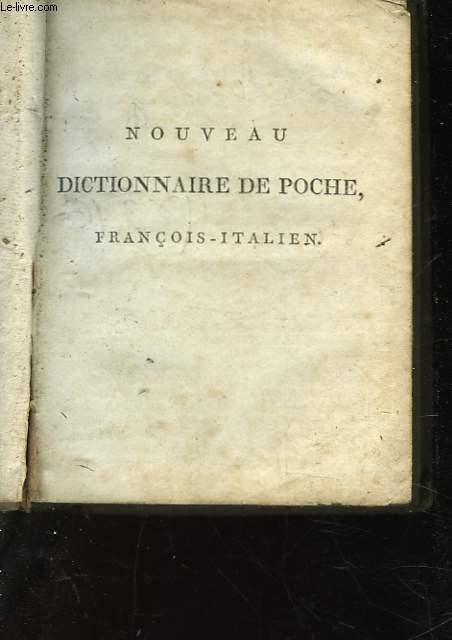 NOUVEAU DICTIONNAIRE DE POCHE - FRANCAIS-ITALIEN