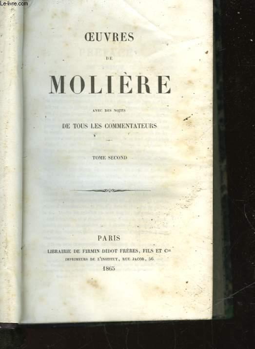 OEUVRES DE MOLIERE AVEC DES NOTES DE TOUS LES COMMENTATEURS - TOME SECOND