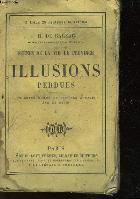 SCENES DE LA VIE DE PROVINCE - ILLUSIONS PERDUES - TOME SECOND