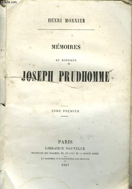 MEMOIRES DE MONSIEUR JOSEPH PRUDHOMME - TOME PREMIER