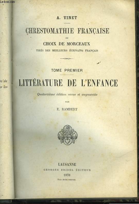 CRESTOMATHIE FRANCAISE OU CHOIX DE MORCEAUX - TOME PREMIER - LITTERATURE DE L'ENFANCE