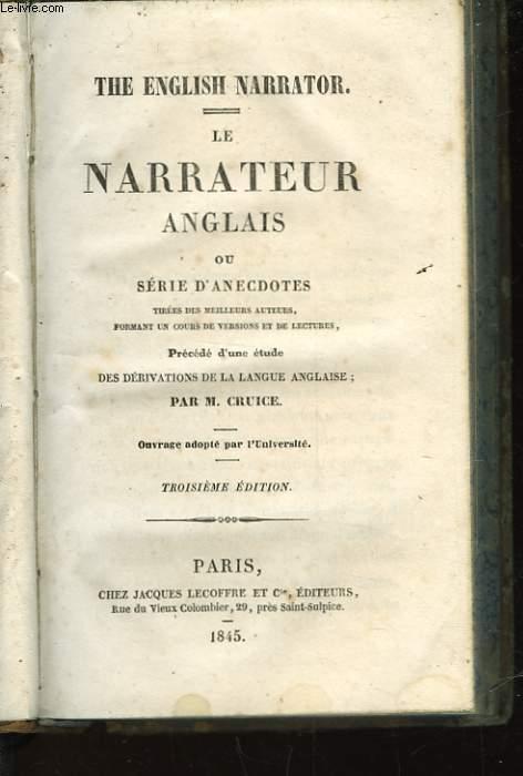 THE ENGLISH NARRATOR - LE NARRATEUR ANGLAIS - OU SERIE D'ANECDOTES