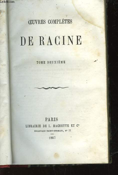 OEUVRES COMPLETES DE RACINES - TOME SECOND
