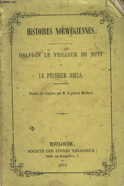 HISTOIRES NORWEGIENNES - HALFAN LE VEILLEUR DE NUIT ET LE PECHEUR NIELS