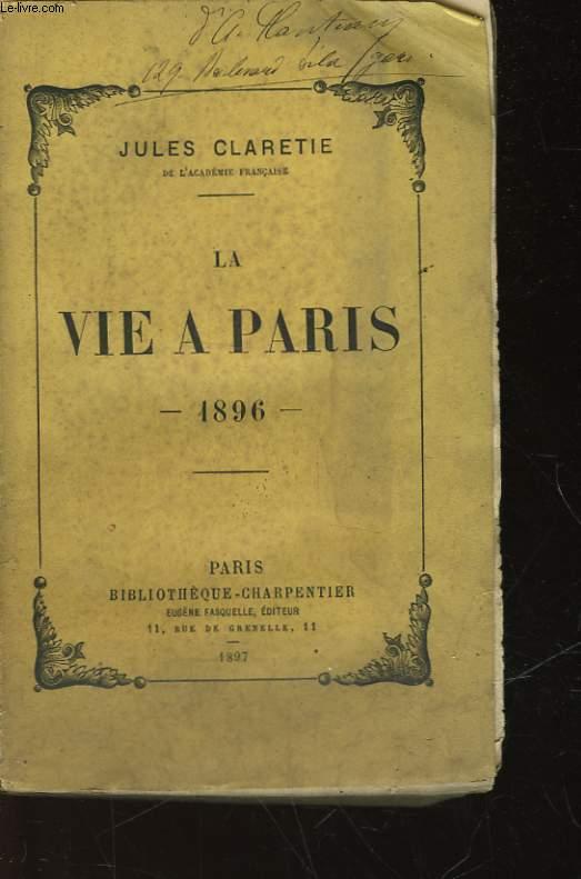 LA VIE A PARIS 1896