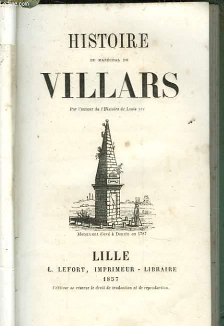HISTOIRE DU MARECHAL DE VILLARS