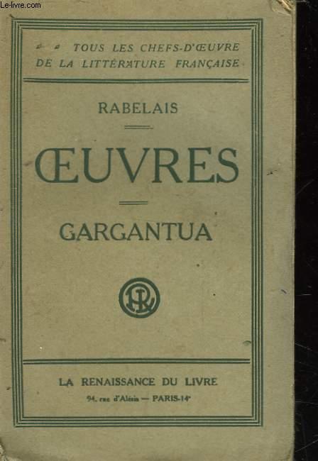 OEUVRES - TOME PREMIER - GARGANTUA