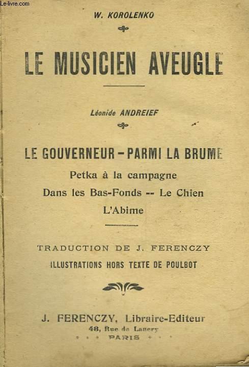 LE MUSICIEN AVEUGLE - KOROLENKO W. - 0