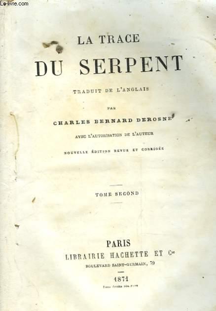 LA TRACE DU SERPENT -TOME SECOND