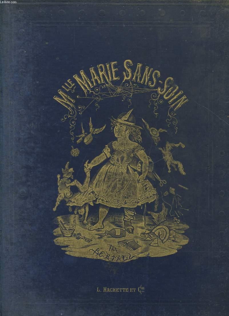 MLLE MARIE SANS SOIN