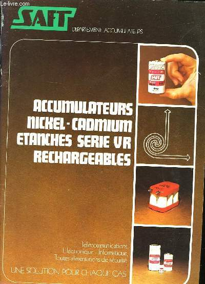 ACCUMULATEURS NICKEL-CADMIUM ETANCHES SERIE VR RECHARGEABLES