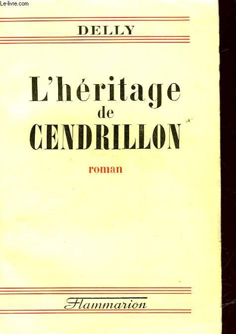 L'HERITAGE DE CENDRILLON