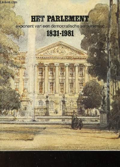 HET PARLEMENT EXPONENT VAN EEN DEMOCRATISCHE SAMENLEVING - 1931-1981