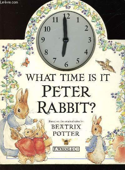 WHAT TIME IS IT PETER RABBIT?