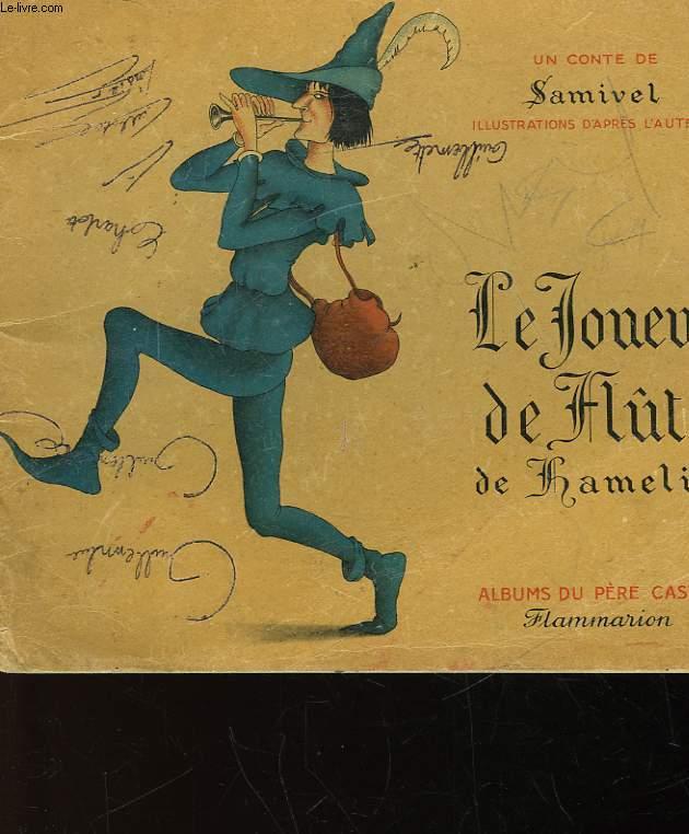 LE JOUEUR DE FLUTE DE HAMELIN