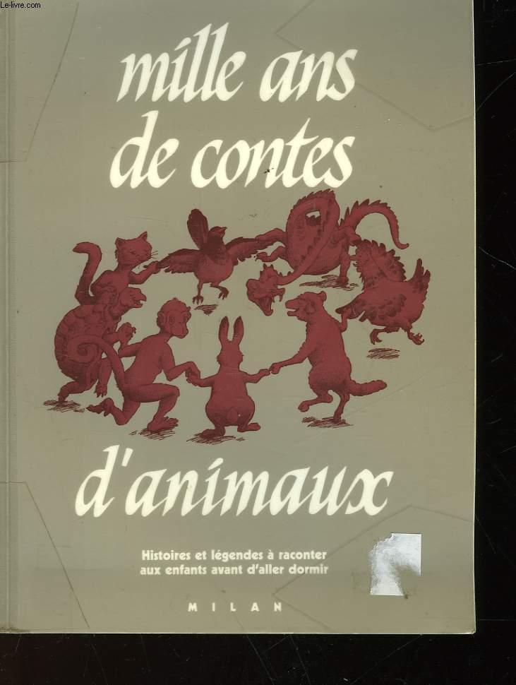 MILLE ANS DE CONTES D'ANIMAUX