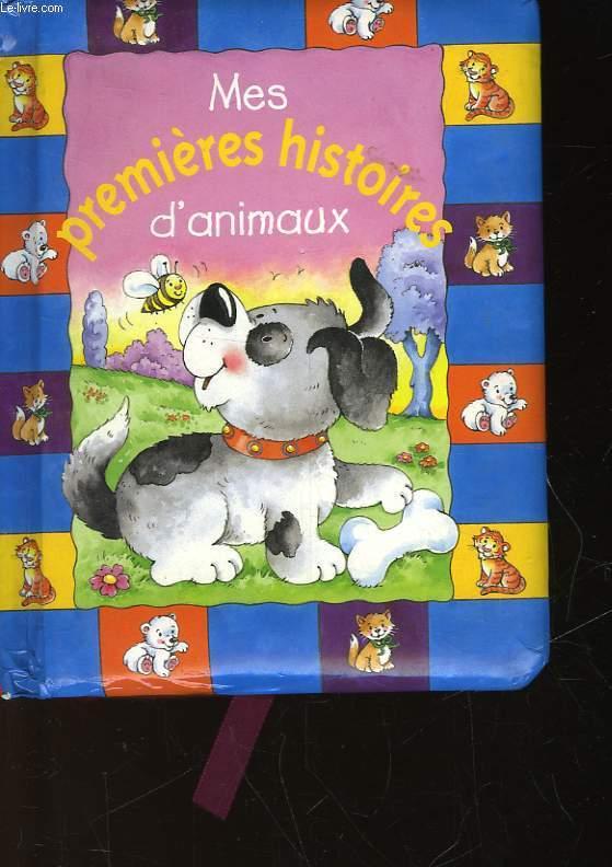 MES PREMIERES HISTOIRES D'ANIMAUX