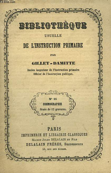 BIBLIOTHEQUE USUELLE DE L'INSTRUCTION PRIMAIRE - N°16 COSMOGRAPHIE