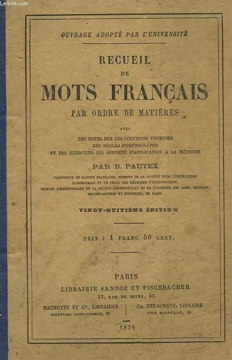 REUCUEIL DE MOTS FRANCAIS PAR ORDRE DE MATIERES