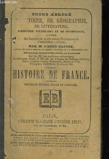 ABREGE DE L'HISTOIRE DE FRANCE DEPUIS LES GAULOIS JUSQU'A NOS JOURS