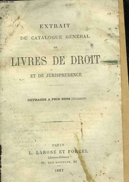 ESTRAIT DU CATALOGUE GENERAL DE LIVRES DE DROIT ET  DE JURISPRUDENCE