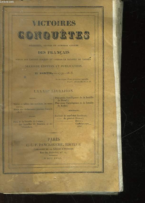 VICTOIRES, CONQUETES DESASTRES, REVERS ET GUERRES CIVILES DES FRANCAIS DE 1792 A 1815 - TOME 22
