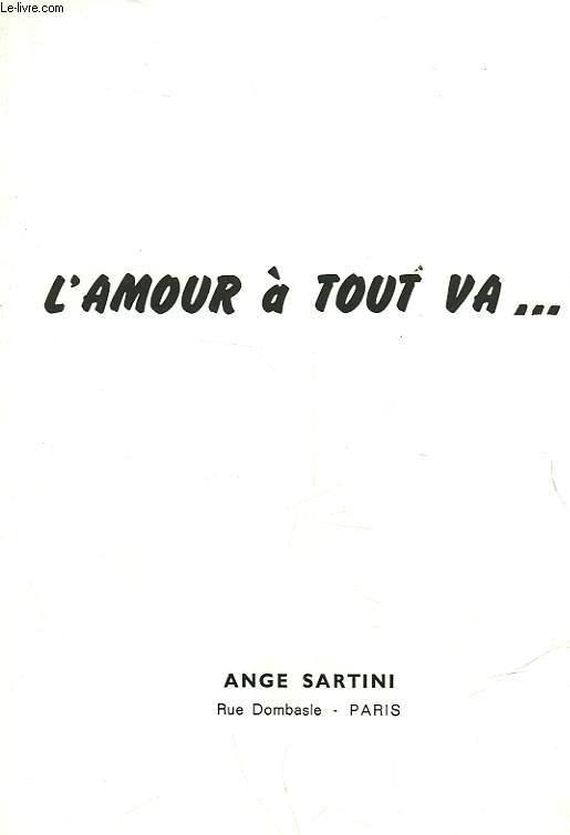 L'AMOUR A TOUT VA...