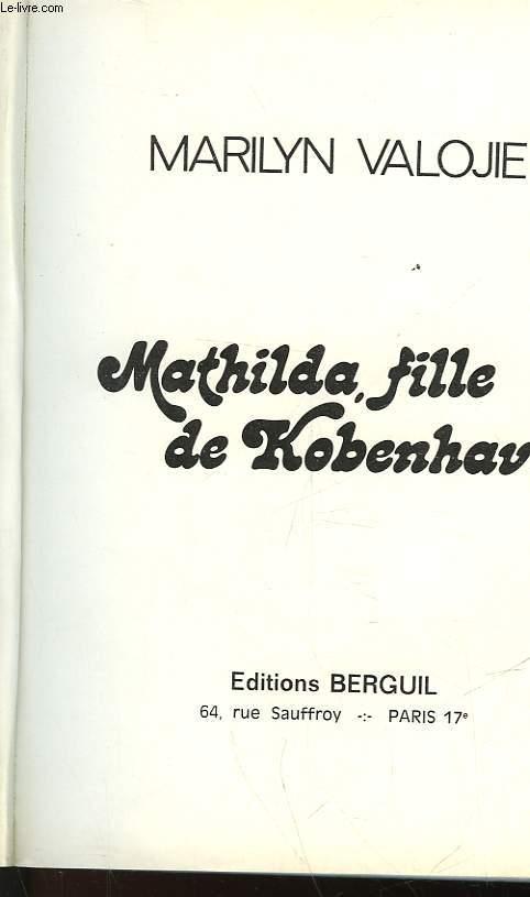 MATHILDA FILLE DE KOBENHAVN