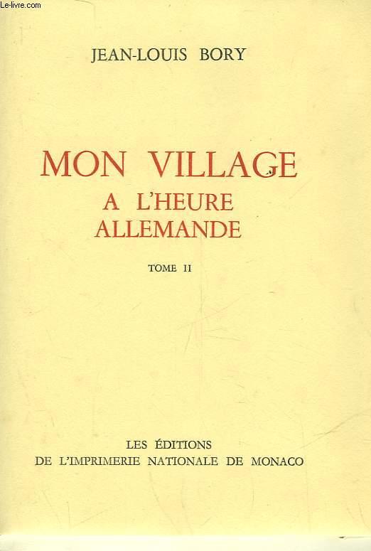 MON VILLAGE A L'HEURE ALLEMANDE - TOME II