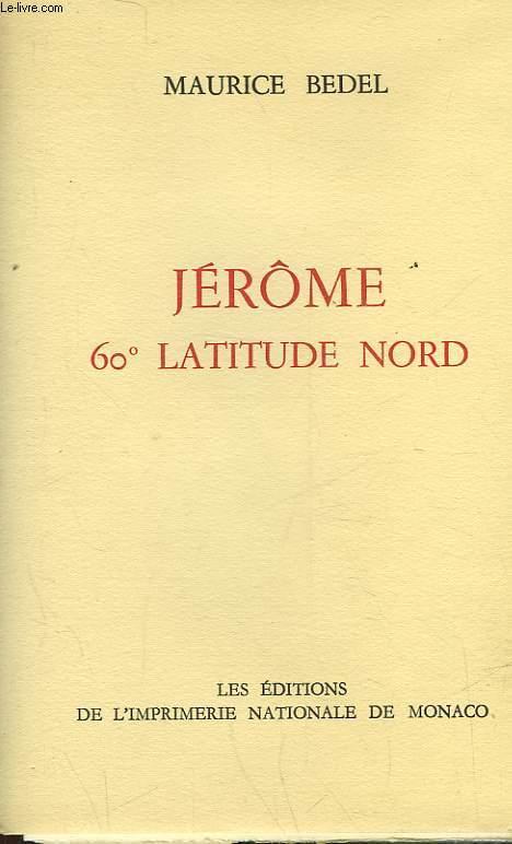JEROME 60° LATITUDE NORD