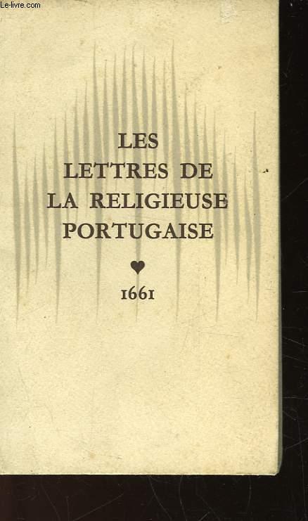 LES LETTRES DE LA RELIGIEUSE PORTUGAISE - 1661