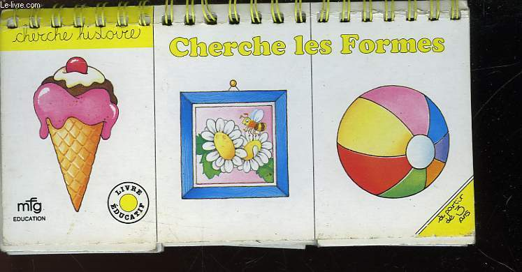 CHERCHE LES FORMES - A PARTIR DE 3 ANS