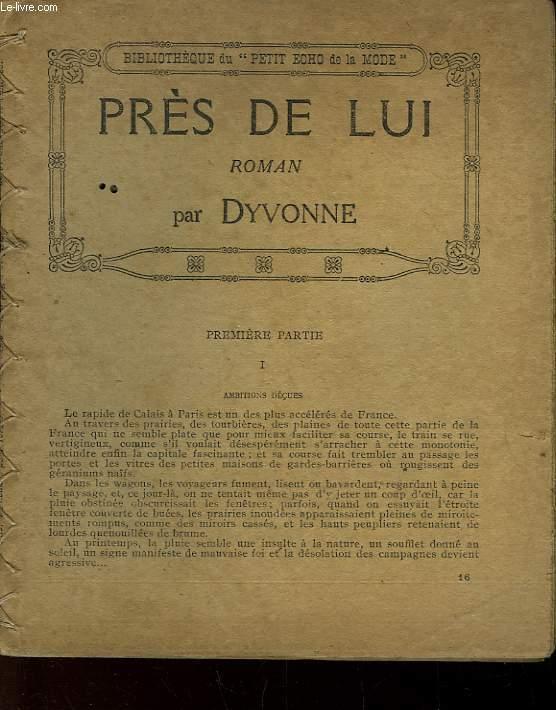 PRES DE LUI - SUIVI DE - DAMES SEULES