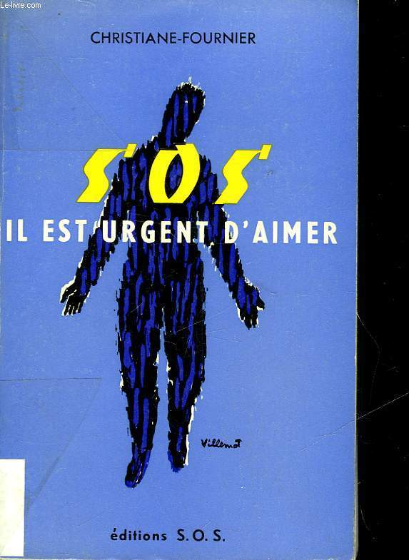 S. O. S. IL EST URGENT D'AIMER