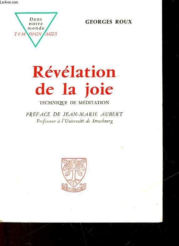 REVELATION DE LA JOIE - TECHNIQUE DE MEDITATION