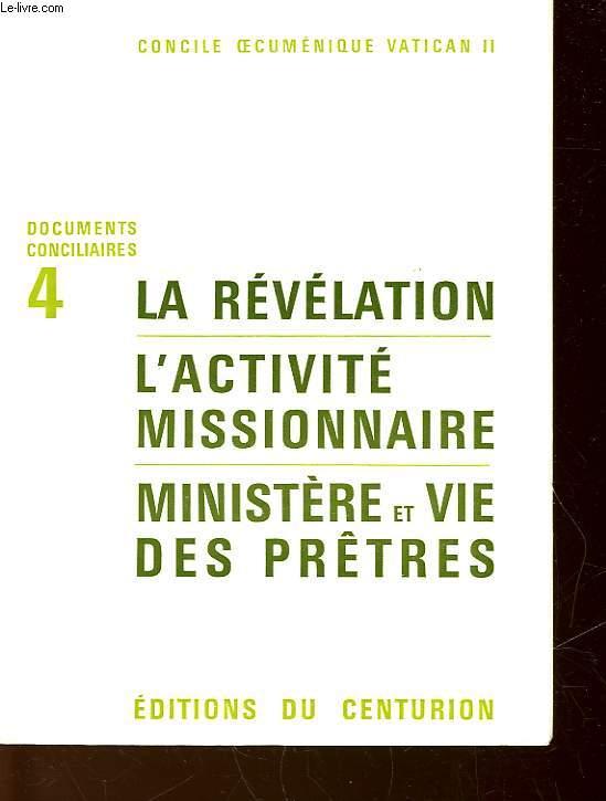 LA REVELATION - L'ACTIVITE  MISSIONNAIRE - MINISTERE ET VIE DES PRETRES - N°4