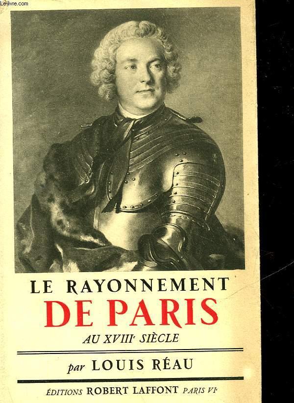 LE RAYONNEMENT DE PARIS AU 18° SIECLE