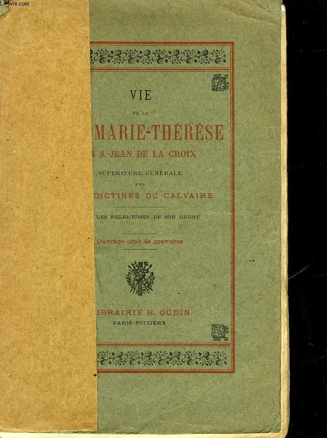 VIE DE LA R. M. MARIE-THERESE DE SAINT-JEAN DE LA CROIX