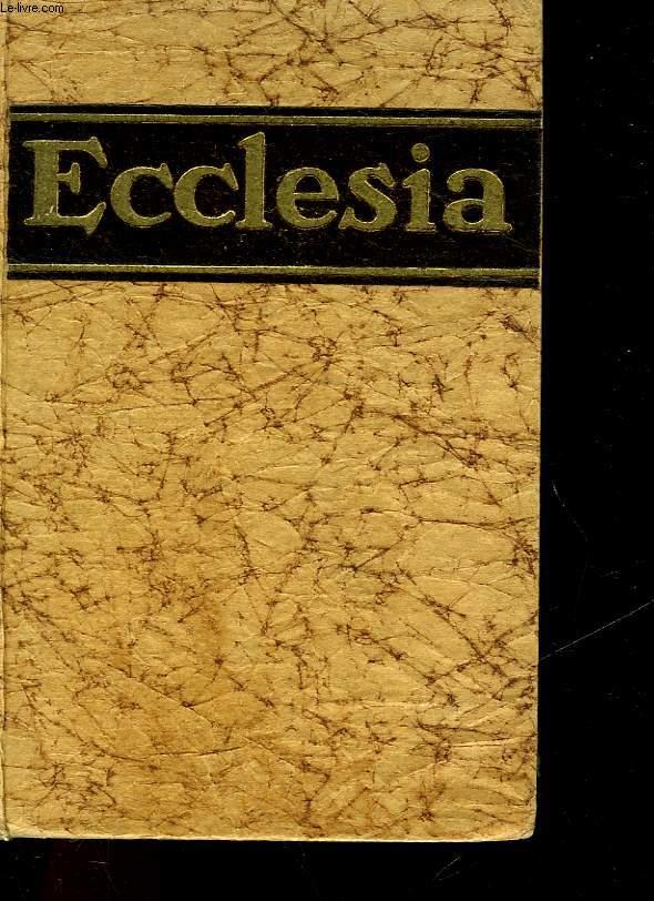 ECCLESIA - ENCYCLOPEDIE POPULAIRE DES CONNAISSANCES RELIGIEUSES