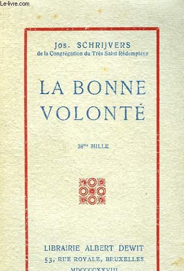 LA BONNE VOLONTE