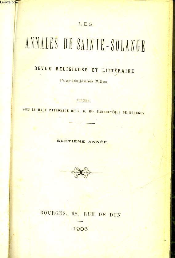 LES ANNALES DE SAINTE-SOLANGE - REVUE RELIGIEUSE ET LITTERAIRE - POUR LES JEUNES FILLES