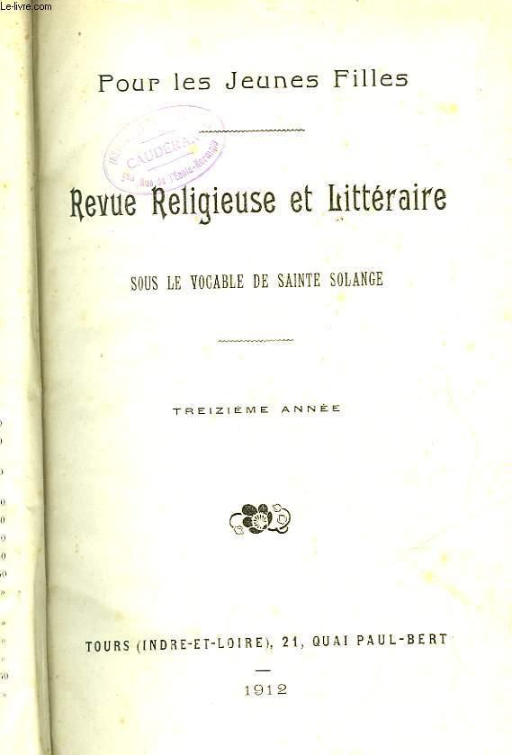 POUR LES JEUNES FILLES - REVUE RELIGIEUSE ET LITTERAIRE - SOUS LE VOCABLE DE SAINTE SOLANGE