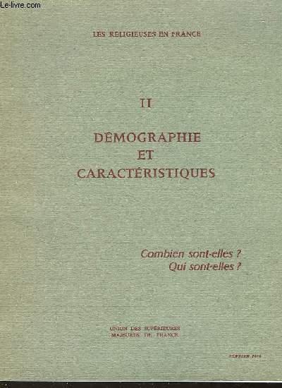 LES RELIGIEUSES EN FRANCE - II - DEMOGRAPHIE ET CARACTERISTIQUES