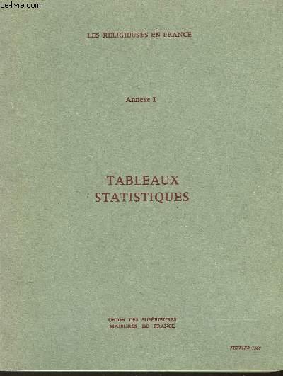 LES RELIGIEUSES EN FRANCE - ANNEXE 1 - TABLEAUX STATISTIQUES