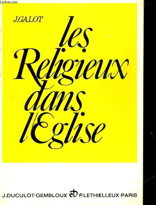 LE RELIGIEUX DANS L'EGLISE
