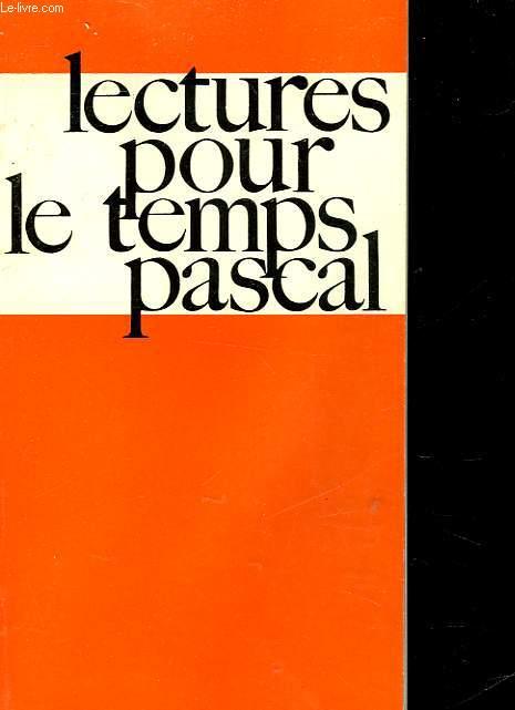LECTURES POUR LE TEMPS PASCAL - PRIERE AU TEMPS  PRESENT