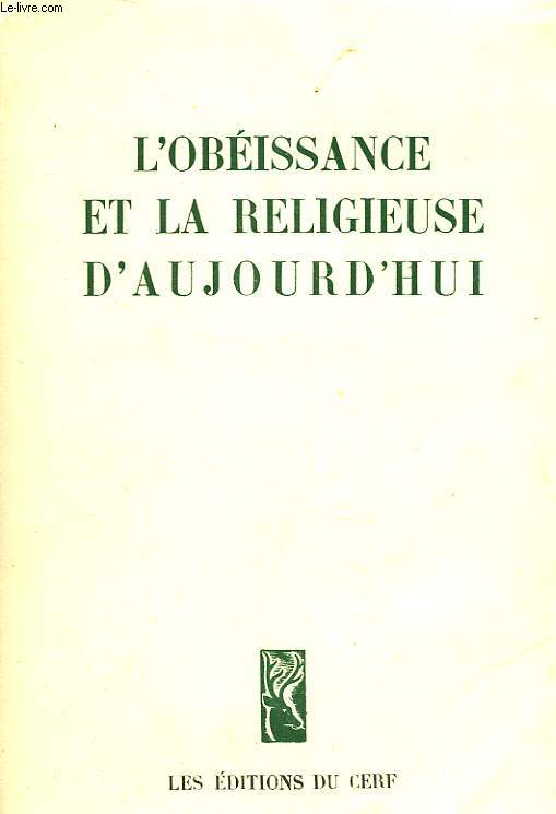 L'OBEISSANCE ET LA RELIGIEUSE D'AUJOURD'HUI