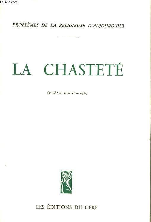 LA CHASTETE